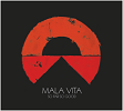 mala_vita-so_far_so_good