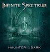 Infinite Spectrum – Haunter Of The Dark