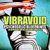 Vibravoid – Psychedelic Blueprints