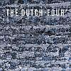 The Dutch - Four