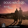 Doug MacLeod – Break The Chain