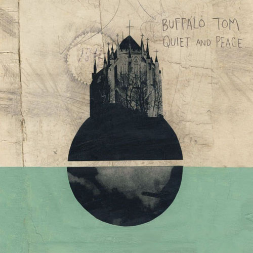 Buffalo Tom – Quiet And Peace