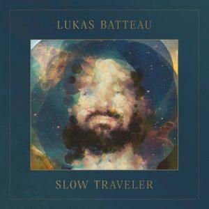Lukas Batteau - Slow Traveler