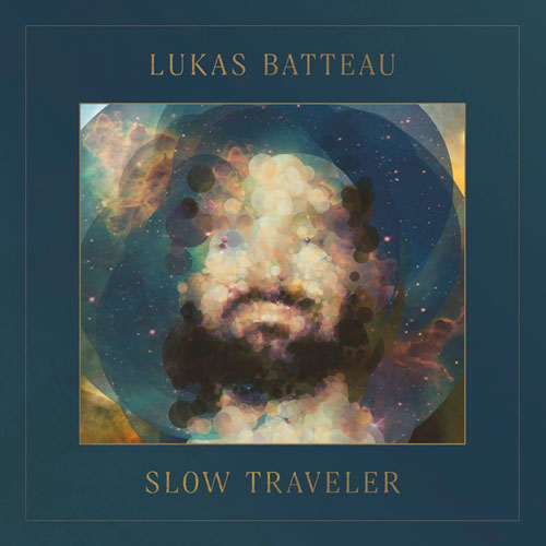 Lukas Batteau – Slow Traveler