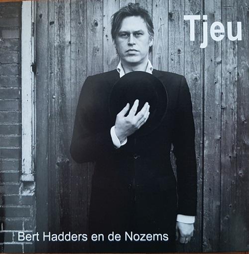 Bert Hadders en de Nozems – Tjeu