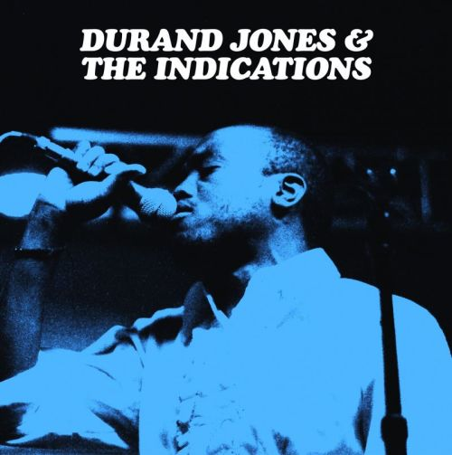 Durand Jones & The Indications – Durand Jones & The Indications