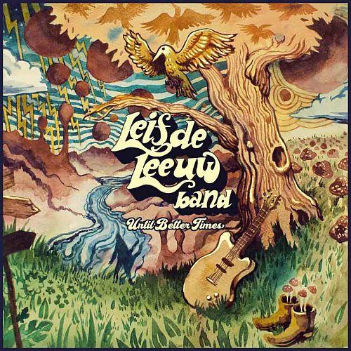 Leif de Leeuw Band – Untill Better Times