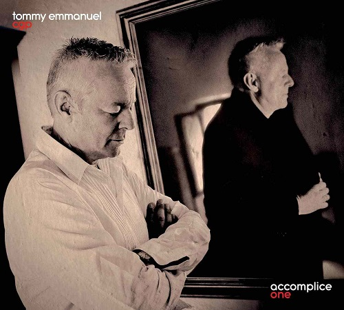 Tommy Emmanuel – Accomplice One