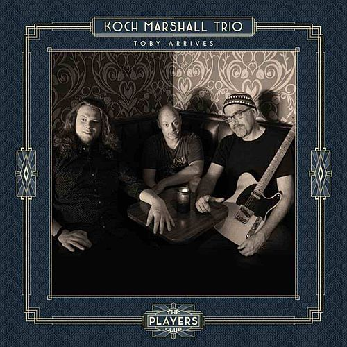 Koch Marshall Trio – Toby Arrives