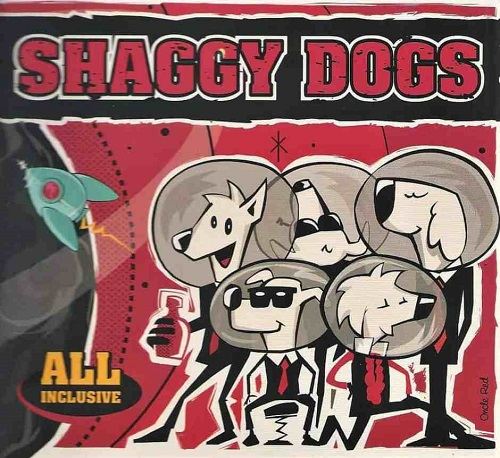 Shaggy Dogs – All Inclusive