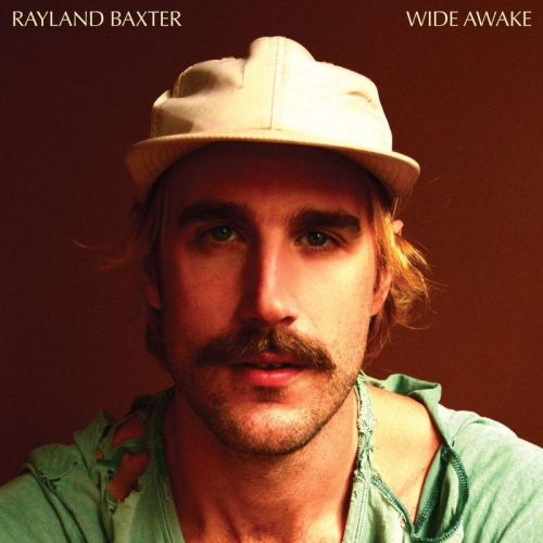Rayland Baxter – Wide Awake