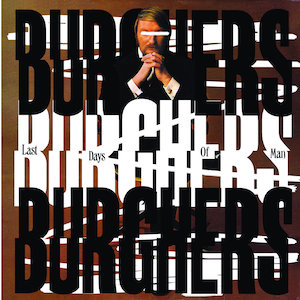Burghers – Last Days of Man