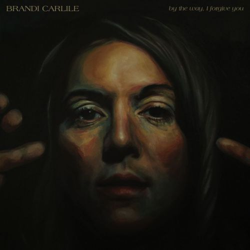 Brandi Carlile – By The Way, I Forgive You