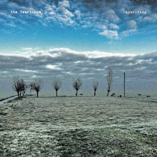 The Yearlings – Skywriting