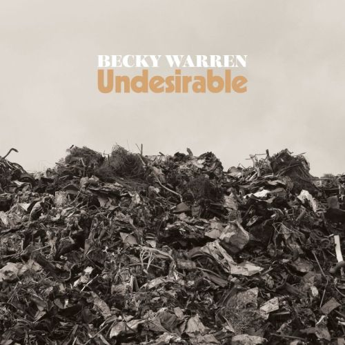 Becky Warren – Undesirable