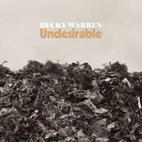 Becky Warren – Undesirable