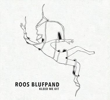 Roos Blufpand – Kleed Me Uit