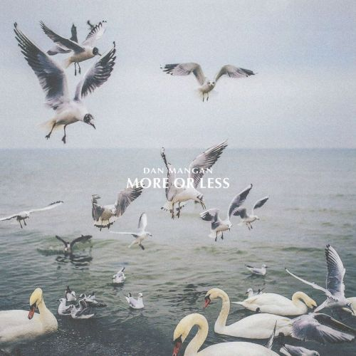 Dan Mangan – More Or Less