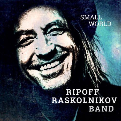 Ripoff Raskolnikov Band – Small World