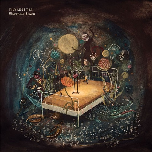 Tiny Legs Tim – Elsewhere Bound