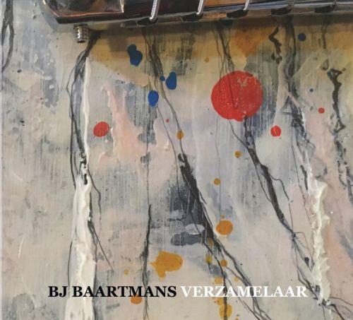 BJ Baartmans – Verzamelaar