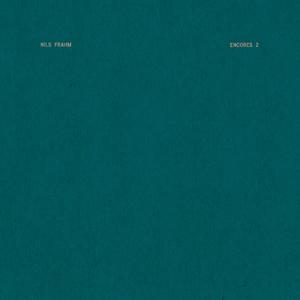 Nils Frahm - Encores 2