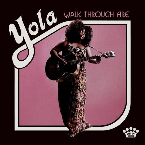 Yola – Walk Through Fire