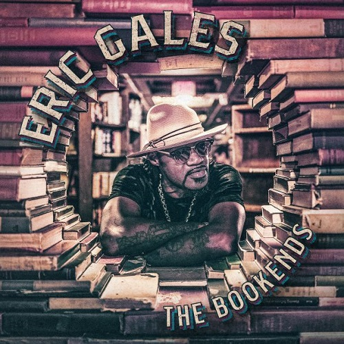 Eric Gales – The Bookends