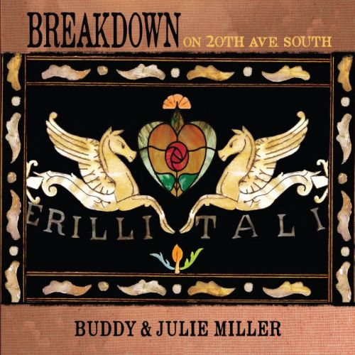 Buddy & Julie Miller – Breakdown On 20th Ave. South