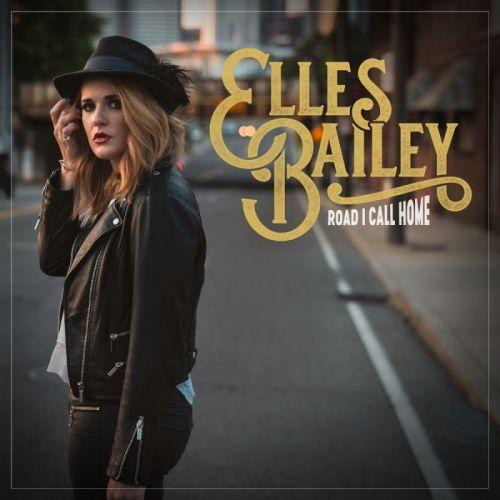 Elles Bailey – Road I Call Home