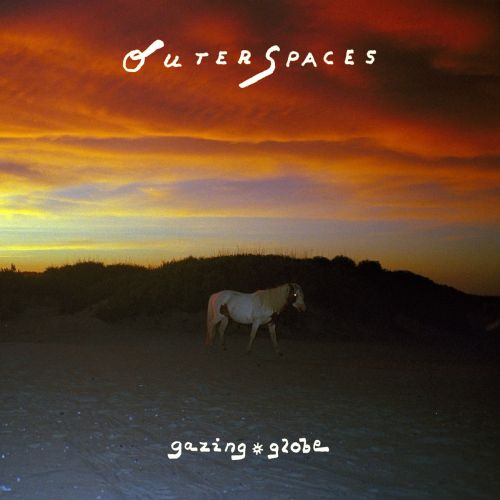 Outer Spaces – Gazing Globe