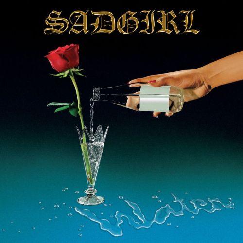 Sadgirl – Water