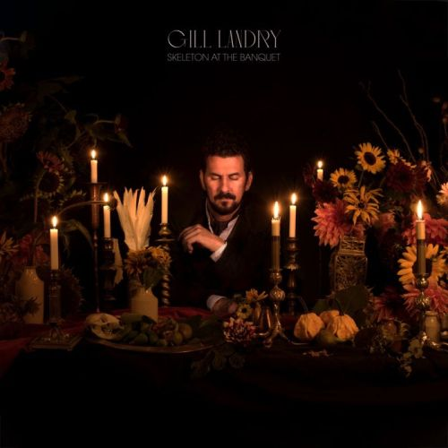 Gill Landry – Skeleton At The Banquet
