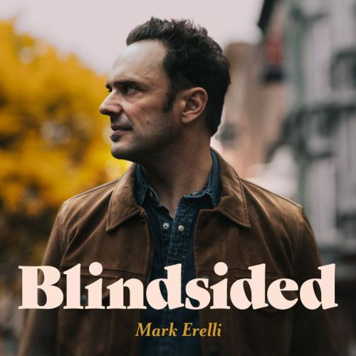 Mark Erelli – Blindsided