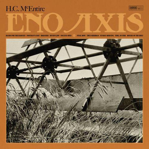 H.C. McEntire – Eno Axis