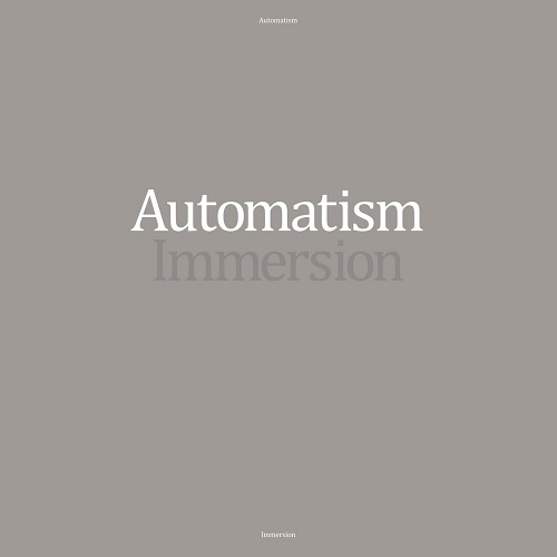 Automatism – Immersion