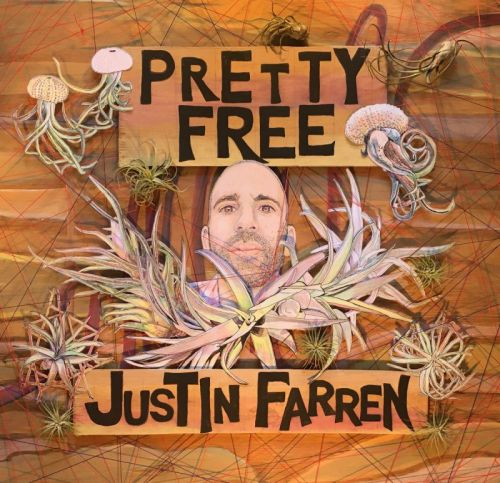 Justin Farren – Pretty Free