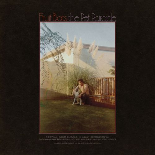 Fruit Bats – The Pet Parade