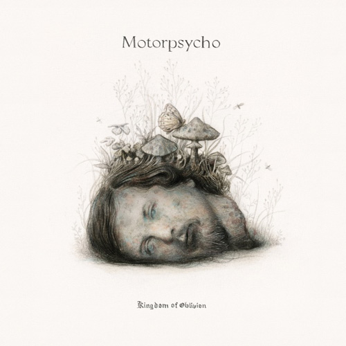 Motorpsycho – Kingdom of Oblivion