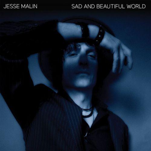 Jesse Malin – Sad And Beautiful World
